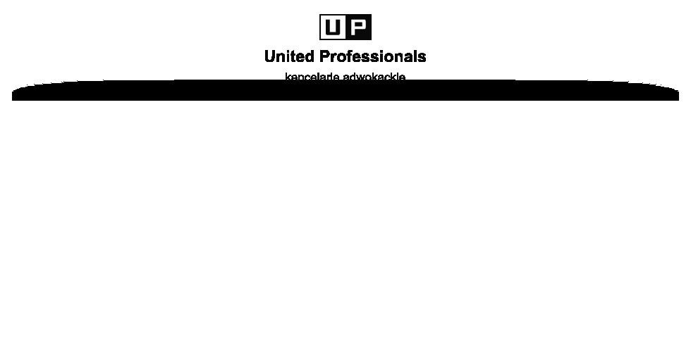 United Professionals Kancelarie Adwokackie, Adwokat Gdańsk, Gdynia, Elbląg, prawnik, radca prawny, porady prawne